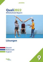 Quali 2022 - Mittelschule Bayern Lösungen