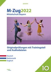 M-Zug 2022 - Mittelschule Bayern