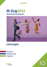 M-Zug 2022 - Mittelschule Bayern Lösungen