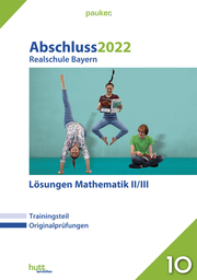 Abschluss 2022 - Realschule Bayern Lösungen Mathematik II/III