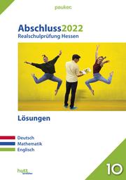 Abschluss 2022 - Realschulprüfung Hessen - Lösungen