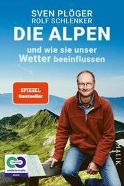 Die Alpen: Wie sie unser Wetter beeinflussen
