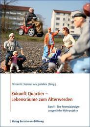 Zukunft Quartier - Lebensräume zum Älterwerden 1