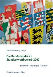 Die Bundesländer im Standortwettbewerb 2007