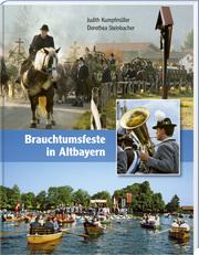 Brauchtumsfeste in Altbayern