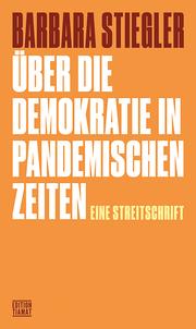 Über die Demokratie in pandemischen Zeiten