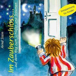 Im Zauberschloss... auf dem Weg zum Schlafen und Träumen