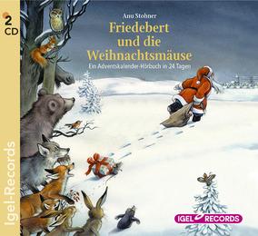 Friedebert und die Weihnachtsmäuse
