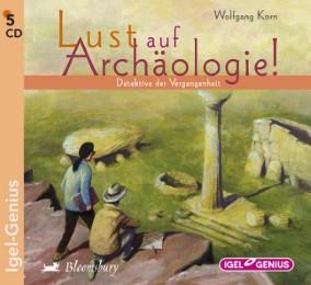 Lust auf Archäologie!