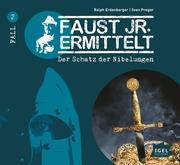 Faust jr. ermittelt 2. Der Schatz der Nibelungen