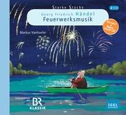Georg Friedrich Händel - Feuerwerksmusik