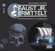 Faust jr. ermittelt 4. Störtebekers Totenkopf