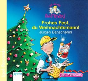 Frohes Fest, du Weihnachtsmann
