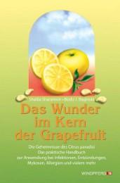 Das Wunder im Kern der Grapefruit