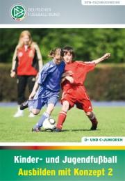 Kinder- und Jugendfußball - Ausbilden mit Konzept 2