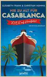 Nie zu alt für Casablanca - Cover