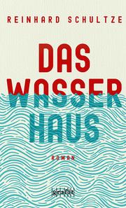 Das Wasserhaus - Cover