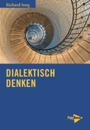 Dialektisch denken