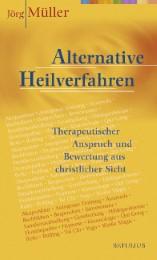 Alternative Heilverfahren