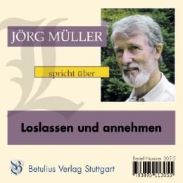Jörg Müller spricht über Loslassen und annehmen