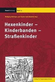 Hexenkinder - Kinderbanden - Straßenkinder