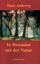 In Resonanz mit der Natur