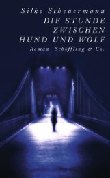 Die Stunde zwischen Hund und Wolf (Gebundene Ausgabe)