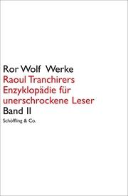 Raoul Tranchirers Enzyklopädie für unerschrockene Leser II
