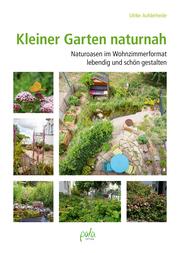 Kleiner Garten naturnah