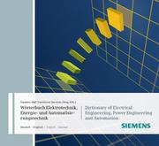 Wörterbuch Elektrotechnik, Energie- und Automatisierungstechnik/Dictionary of Electrical Engineering, Power Engineering and Automation