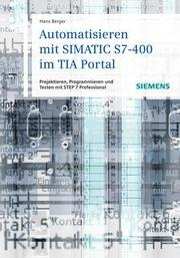 Automatisieren mit SIMATIC S7-400 im TIA-Portal