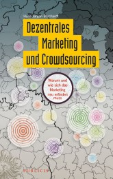Dezentrales Marketing und Crowdsourcing