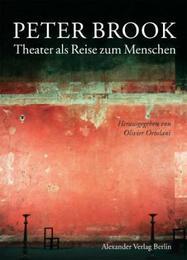 Theater als Reise zum Menschen