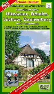 Radwander- und Wanderkarte Wendland Elbe, Hitzacker, Dömitz, Lüchow, Dannenberg und Umgebung