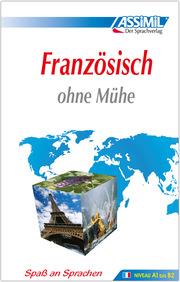 ASSiMiL Französisch ohne Mühe - Lehrbuch (Niveau A1-B2)