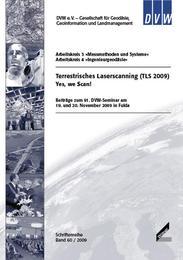 Terrestrisches Laserscanning (TLS 2009) Yes, we Scan!