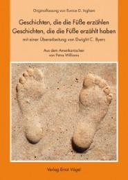Geschichten, die die Füße erzählen - Geschichten, die die Füße erzählt haben