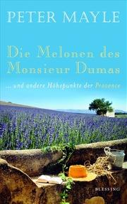 Die Melonen des Monsieur Dumas