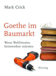 Goethe im Baumarkt