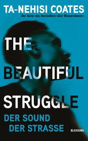 The Beautiful Struggle