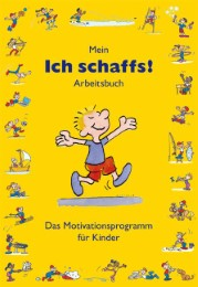 Mein 'Ich schaffs!' - Arbeitsbuch