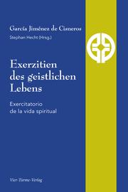 Exerzitien des geistlichen Lebens