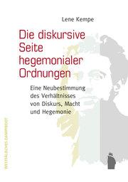Die diskursive Seite hegemonialer Ordnungen