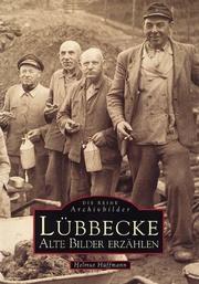 Lübbecke: Alte Bilder erzählen