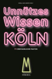 Unnützes Wissen Köln - Cover