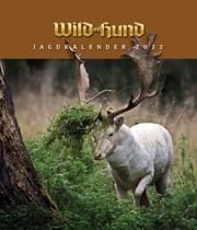 WILD UND HUND Jagdkalender 2022