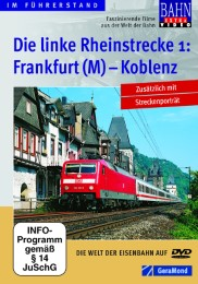 Die linke Rheinstrecke 1: Frankfurt (Main) - Koblenz