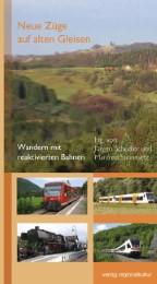 Neue Züge auf alten Gleisen