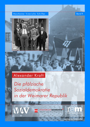 Die pfälzische Sozialdemokratie in der Weimarer Republik