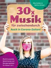 30x Musik für zwischendurch für Klasse 1 und 2